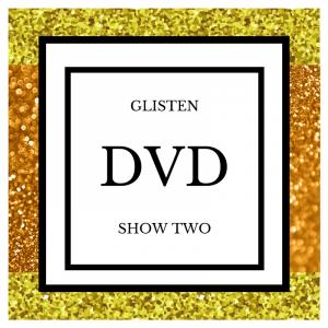 GLISTEN DVD SHOW TWO